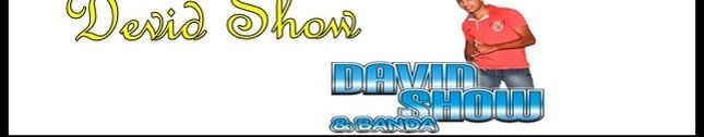 David show & Banda