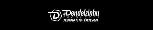 Som de Paredão & Dj Dendelzinhu