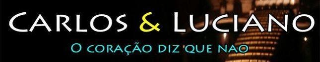Carlos e Luciano