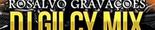 DJ GILCY MIX