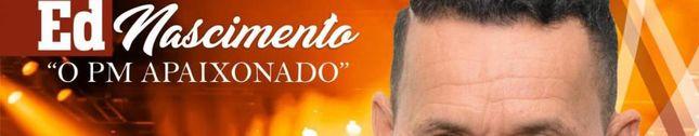 ED NASCIMENTO - O PM APAIXONADO
