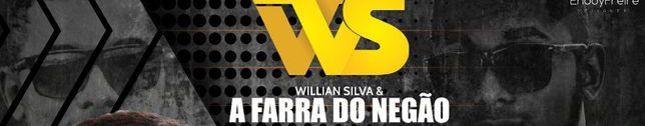 Willian Silva e a Farra do Negão