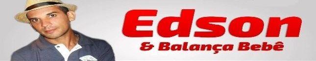 Edson e Balança Bebe