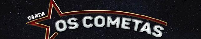 Banda Os Cometas