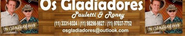Os Gladiadores (Pauletti e Roney)