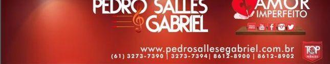 PEDRO SALLES E GABRIEL - OFICIAL