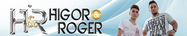 Higor e Roger