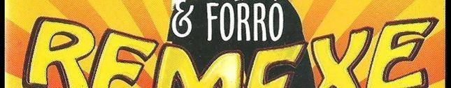 Carlos Mais & Forró Remexe vol. 04