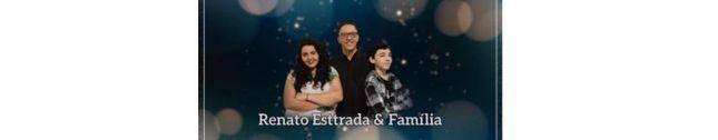 Renato Esttrada & Familia