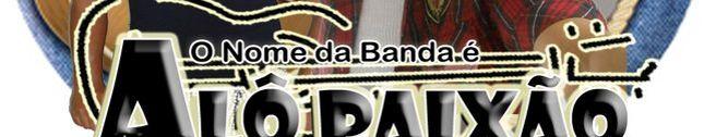 BANDA ALÔ PAIXÃO