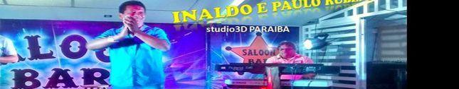 Inaldo e Paulo Rubens