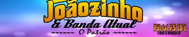 JOÃOZINHO E BANDA ATUAL
