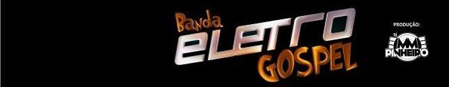 Banda Eletro Gospel