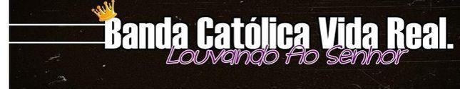 Banda Católica Vida Real