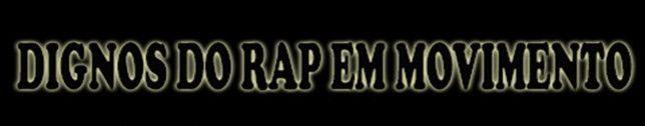 D.R.M Dignos do rap em movimento