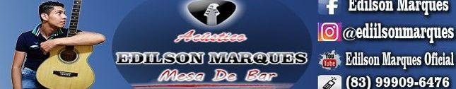 Edilson Marques - Voz & Violão