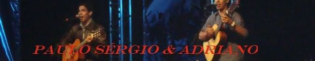 Paulo Sérgio & Adriano