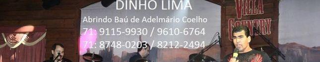 Dinho Lima Abrindo Baú de Adelmário Coelho