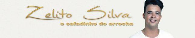 Zelito Silva O Safadinho do Arrocha