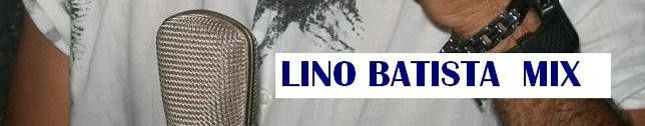 LINO  BATISTA E  LEONARDO COLVER MIX