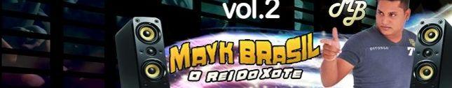 Mayk Brasil - O rei do Xote