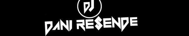 DJ Dani Resende