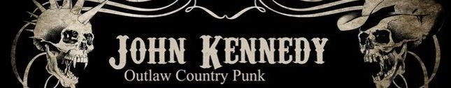 John Kennedy - Outlaw Country Punk Band