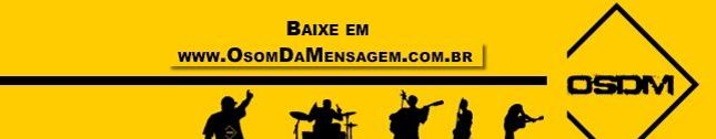 O Som da Mensagem | O.S.D.M