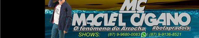 MACIEL CIGANO OFENOMENO DO ARROCHA
