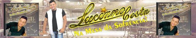 Luciano Costa A voz que apaixona!