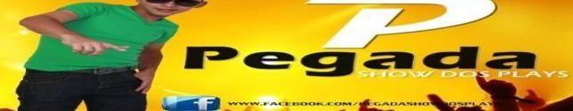 PEGADA SHOW DOS PLAYS OFICIAL