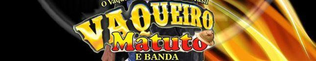 VAQUEIRO MATUTO E BANDA