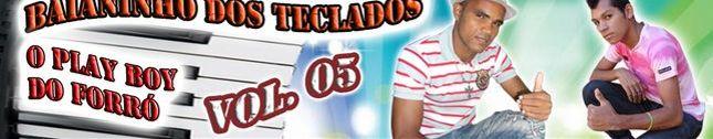 BAIANINHO DOS TECLADOS - O PLAY BOY