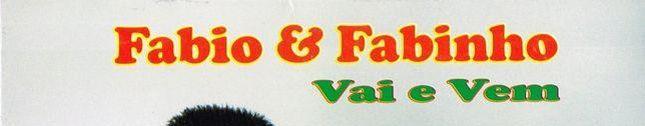 Fabio e Fabinho