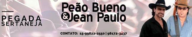Peão Bueno e Jean Paulo