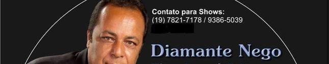 DIAMANTE NEGO - Cantor & Compositor