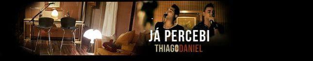 Thiago & Daniel