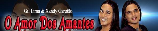 Gil Lima & Alexandre O Amor Dos Ama