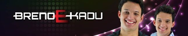 Breno e Kadu