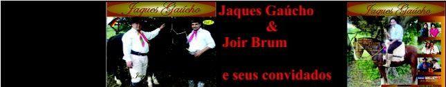 Jaques Gaúcho