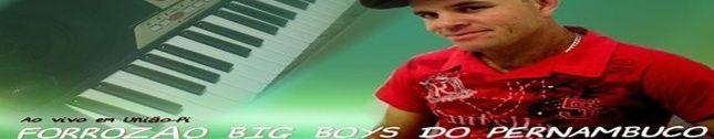 BANDA BIG BOYS DO PERNAMBUCO