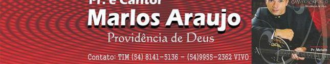 Cantor Marlos Araujo (54) 8141-5136