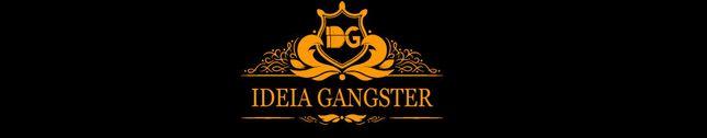 Ideia Gangster