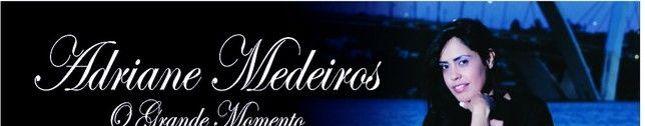 ADRIANE MEDEIROS
