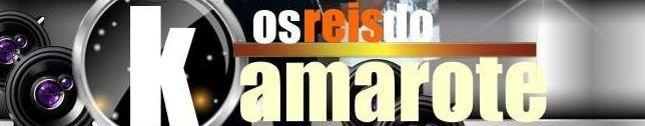 OS REIS DO KAMARÓTE