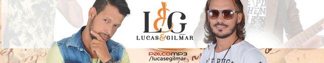 LUCAS & GILMAR