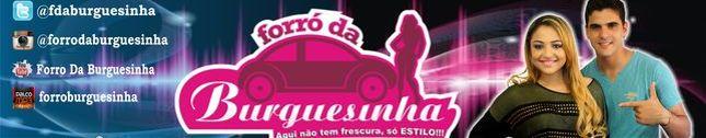 FORRÓ DA BURGUESINHA OFICIAL