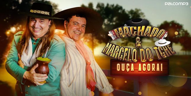 Machado & Marcelo do Tchê