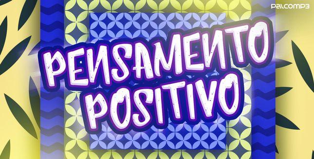 Imagem da playlist Pensamento positivo