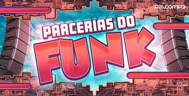 Imagem da playlist Parcerias do funk